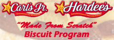 CALCRAFT Programs:  Carl's Jr. and Hardee's Made From Scratch Biscuit Program